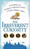 AN IRREVERENT CURIOSITY book cover