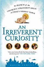 David Farley - AN IRREVERENT CURIOSITY